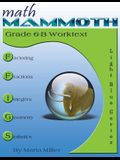 Math Mammoth Grade 6-B Worktext
