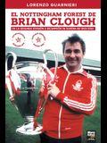 El Nottingham Forest de Brian Clough: de la Segunda División a Bicampeón de Europa En 1000 Días