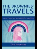The Brownies' Travels: (Mental, Physical, and Spiritual) with the Angel Emav