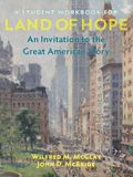A Student Workbook for Land of Hope: An Invitation to the Great American Story
