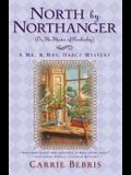 North by Northanger, or the Shades of Pemberley: A Mr. & Mrs. Darcy Mystery