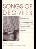 Songs of Degrees: Essays on Contemporary Poetry