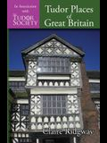 Tudor Places of Great Britain