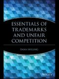 Essentials of Trademarks and Unfair Competition