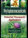 Phytopharmaceuticals: Potential Therapeutic Applications