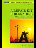 A Repair Kit for Grading: Fifteen Fixes for Broken Grades with DVD [With CDROM]