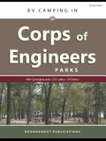 RV Camping in Corps of Engineers Parks: Guide to 644 Campgrounds at 210 Lakes in 34 States