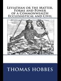 Leviathan or the Matter, Forme and Power of a Commonwealth Ecclesiastical and Civil: The original edition of 1904