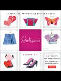 Girligami Kit: A Fresh, Fun, Fashionable Spin on Origami: Origami for Girls Kit with Origami Book, 60 High-Quality Origami Papers: Gr [With Booklet an