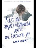 Kit de Supervivencia Para Mi Futura Yo / The Memory Book
