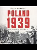 Poland 1939 Lib/E: The Outbreak of World War II