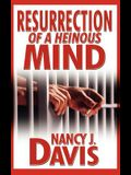 Resurrection of a Heinous Mind