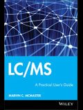LC/MS W/Website [With CD-ROM]