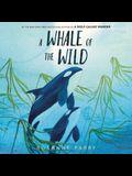 A Whale of the Wild Lib/E