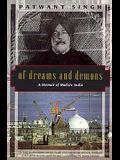 Of Dreams and Demons: A Memoir of Modern India