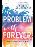 The Problem with Forever: A compelling novel