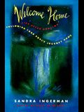Welcome Home: Following Your Soul's Journey Home