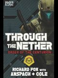 Through the Nether: A Galaxy's Edge Stand Alone Novel