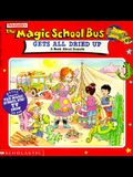 Magic School Bus All Dried Up: A Book about Deserts