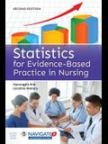 Statistics for Evidence-Based Practice in Nursing [With Access Code]