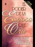 Poder de La Esposa Que Ora, El: Power of a Praying Wife the