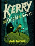 Kerry and the Knight of the Forest: (A Graphic Novel)