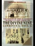 The Divine Nine: The History of African-American Fraternities and Sororities