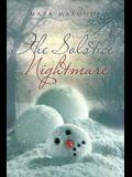 The Solstice Nightmare
