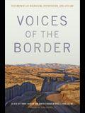 Voices of the Border: Testimonios of Migration, Deportation, and Asylum
