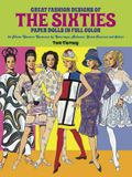 Great Fashion Designs of the Sixties Paper Dolls: 32 Haute Couture Costumes by Courreges, Balmain, Saint-Laurent and Others (Dover Paper Dolls)