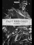 First and Only (Black Library Classics)