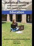 Statistical testing with jamovi and JASP open source software Education