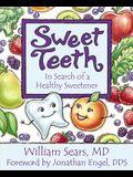Sweet Teeth: In Search of a Healthy Sweetener
