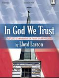 In God We Trust: A Piano Celebration of Faith and Freedom