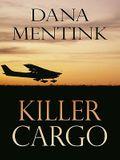 Killer Cargo (Thorndike Christian Mystery)
