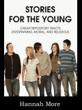 Stories for the Young; Cheap Respository Tracts Entertaining, Mora, and Religious