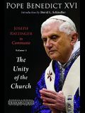 Joseph Ratzinger in Communio, Volume 1: The Unity of the Church