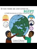 If You Were Me and Lived in...Egypt: A Child's Introduction to Cultures Around the World
