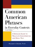 Common Amer Phrases in Everyda