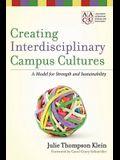 Creating Interdisciplinary Campus Cultur
