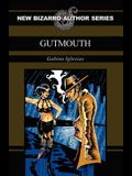 Gutmouth