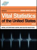 Vital Statistics of the United States 2020: Births, Life Expectancy, Deaths, and Selected Health Data, Ninth Edition