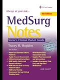 Medsurg Notes: Nurse's Clinical Pocket Guide