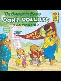 The Berenstain Bears Don't Pollute (Anymore)