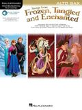 Songs from Frozen, Tangled and Enchanted: Alto Sax