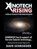 Xenotech Rising: A Novel of the Galactic Free Trade Association