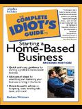 The Complete Idiot's Guide to Starting a Home-Based Business (2nd Edition)