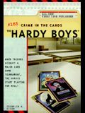 Crime in the Cards (The Hardy Boys #165)