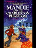 Mandie and the Charleston Phantom (Mandie, Book 7)