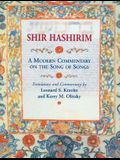 Shir Hashirim: A Modern Commentary on the Song of Songs